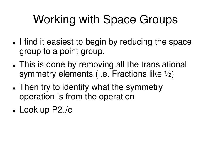 Working with space groups