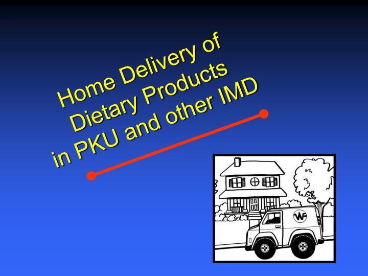 Home Delivery of