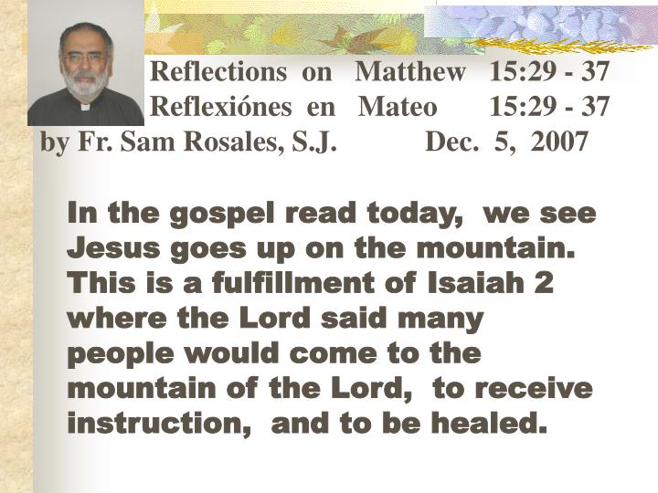 Reflections  on   Matthew   15:29 - 37