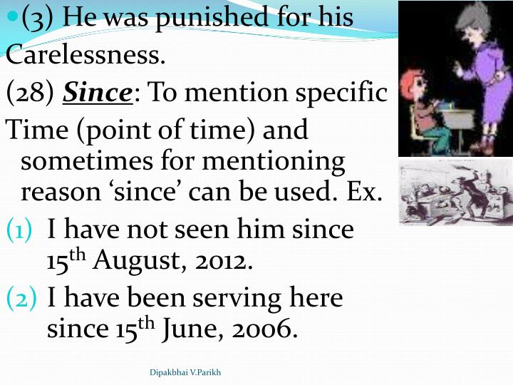 (3) He was punished for his