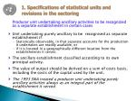 1 specifications of statistical units and revisions in the sectoring