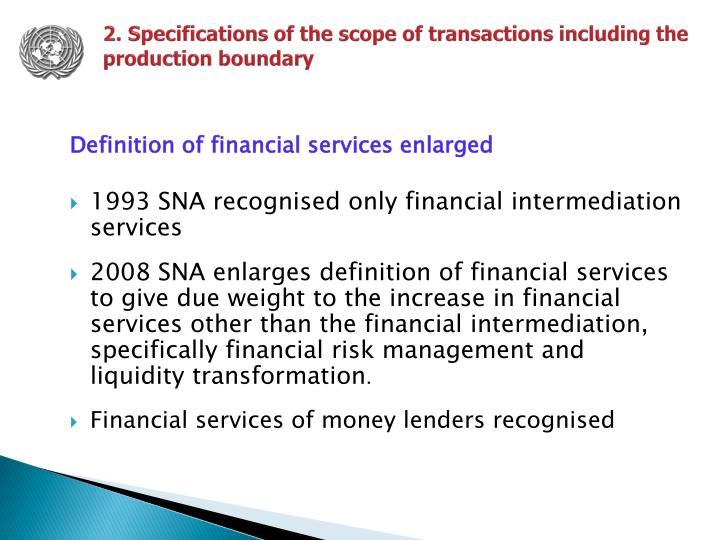 2. Specifications of the scope of transactions including the production boundary