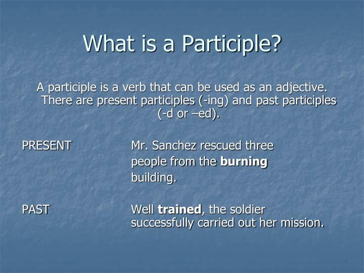 What is a Participle?