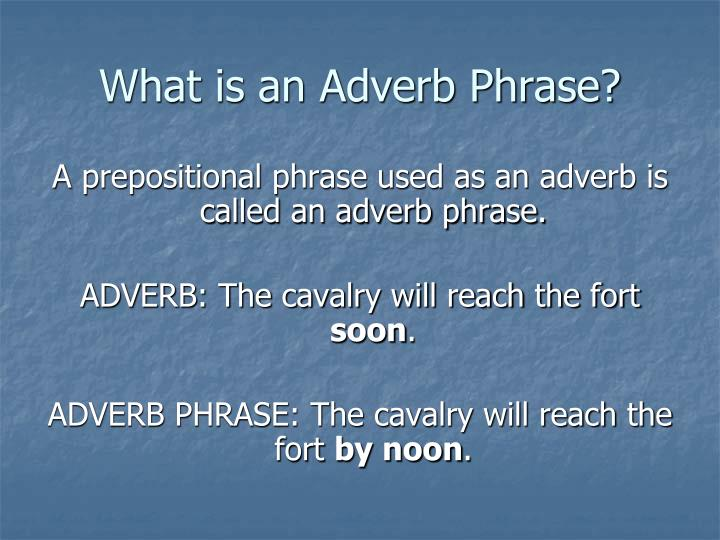 What is an Adverb Phrase?