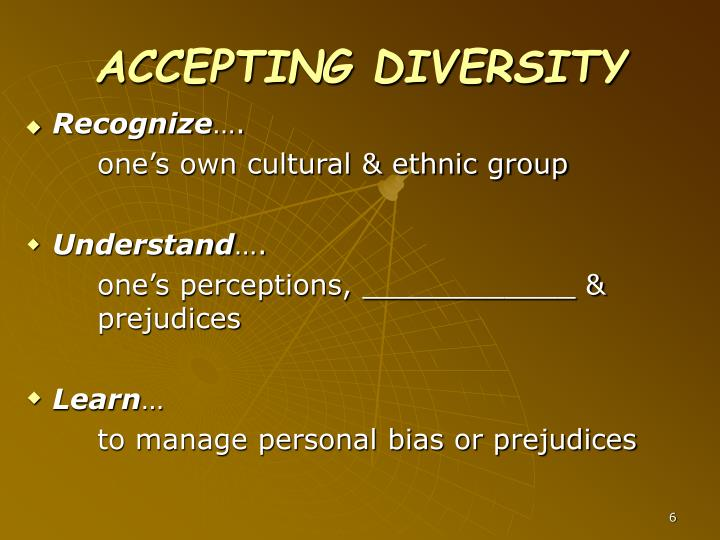 ACCEPTING DIVERSITY
