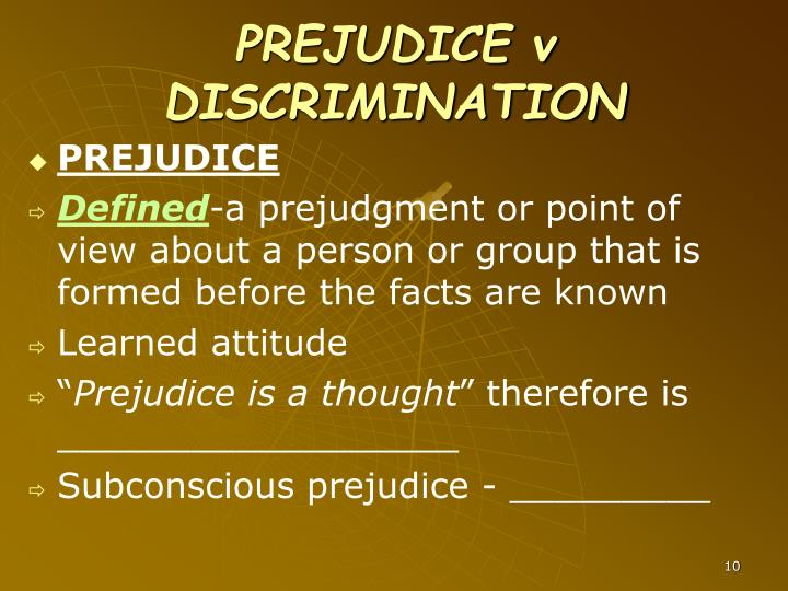 PREJUDICE v DISCRIMINATION