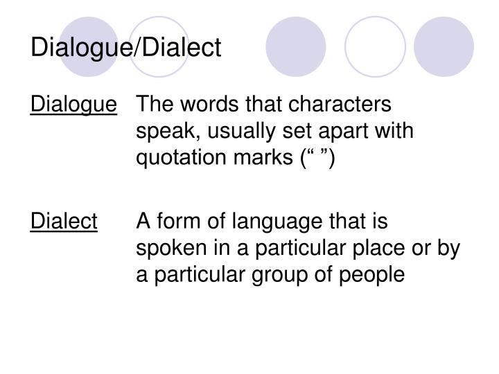 Dialogue/Dialect
