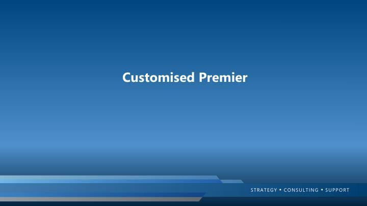 Customised Premier