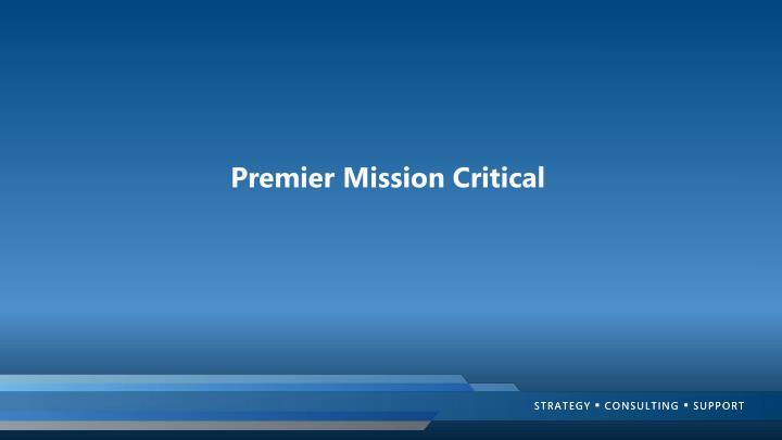 Premier Mission Critical