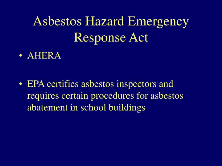 Asbestos Hazard Emergency Response Act