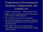 comprehensive environmental response compensation and liability act