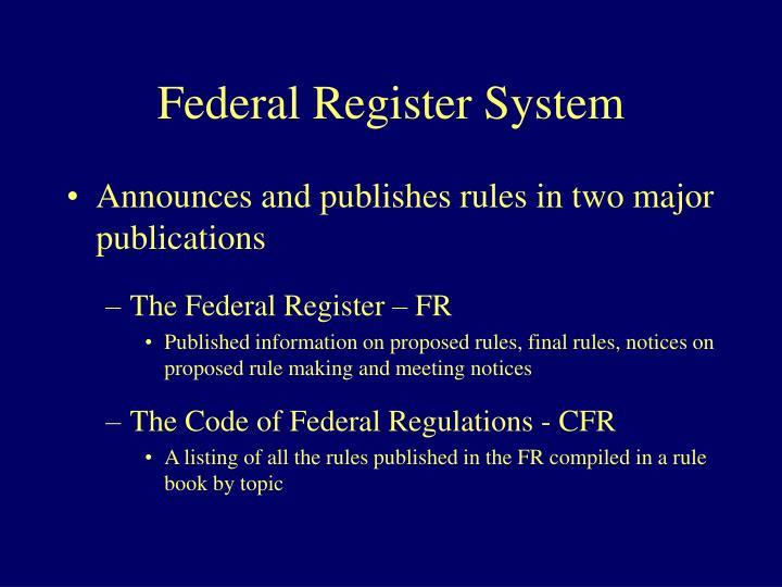 Federal Register System