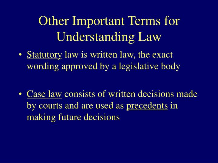Other Important Terms for Understanding Law