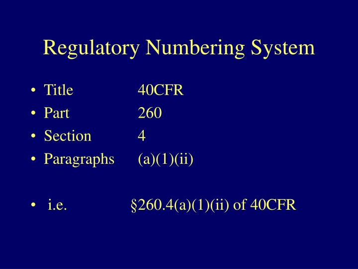 Regulatory Numbering System