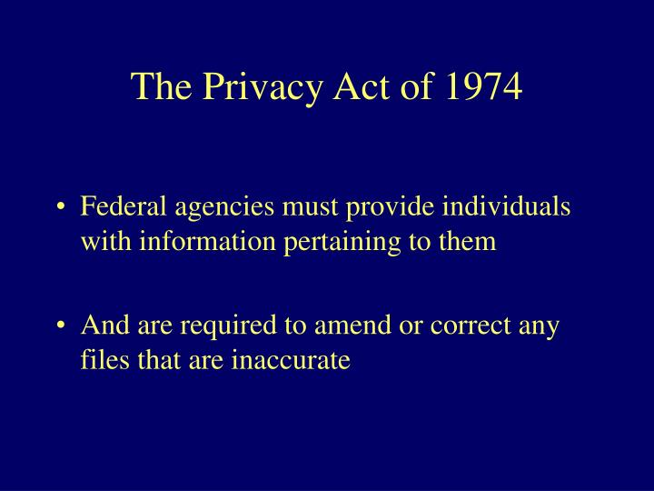 The Privacy Act of 1974