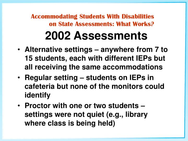 2002 Assessments