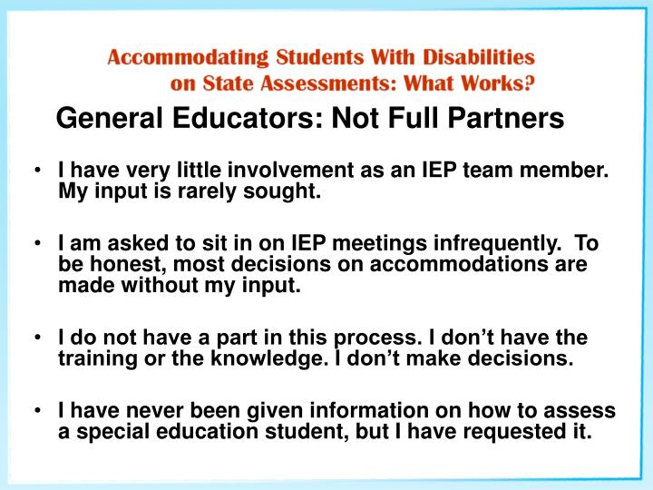 General Educators: Not Full Partners