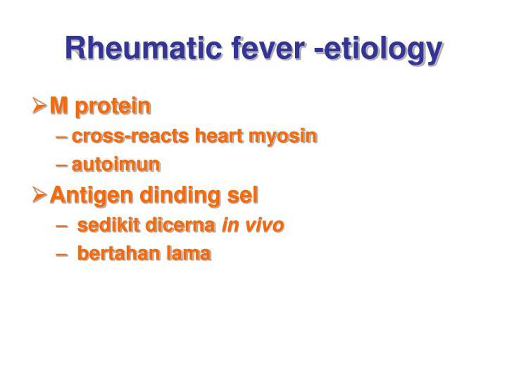 Rheumatic fever -etiology