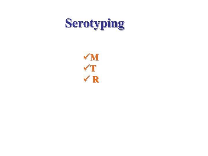 Serotyping
