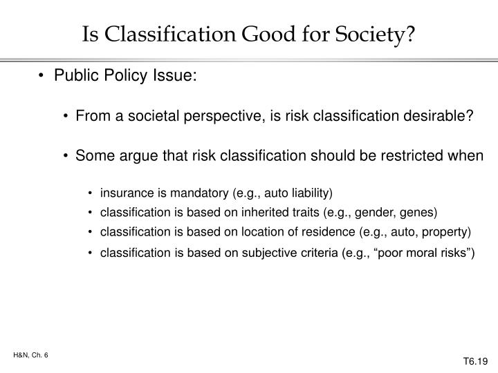 Is Classification Good for Society?
