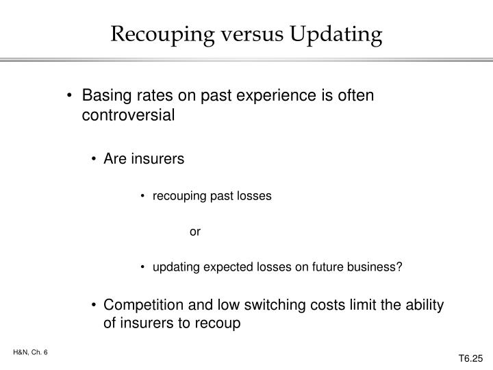 Recouping versus Updating
