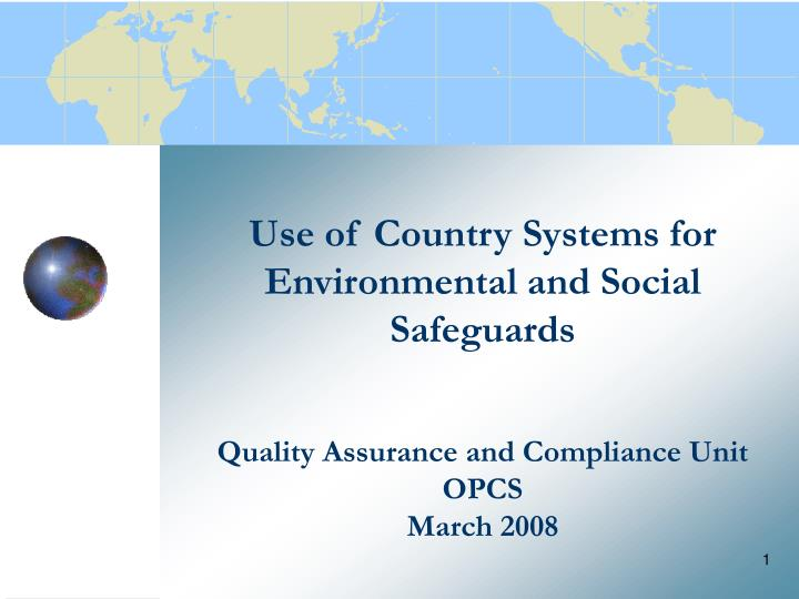 Use of Country Systems for Environmental and Social Safeguards