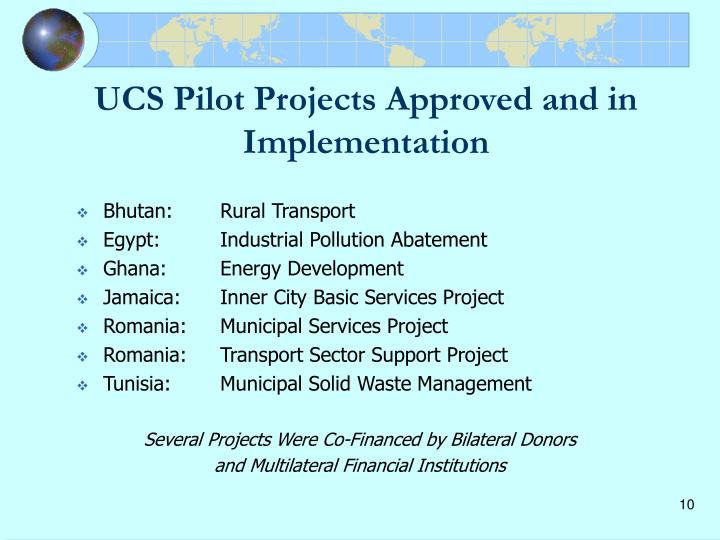 UCS Pilot Projects Approved and in Implementation