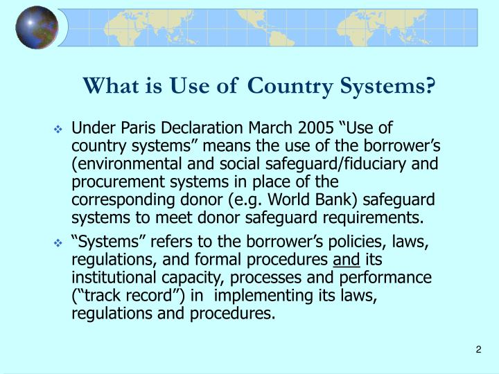 What is use of country systems