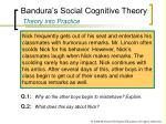 bandura s social cognitive theory theory into practice