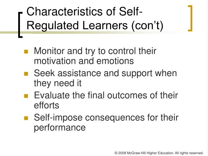 Characteristics of Self-Regulated Learners (con't)