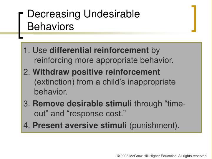 Decreasing Undesirable Behaviors