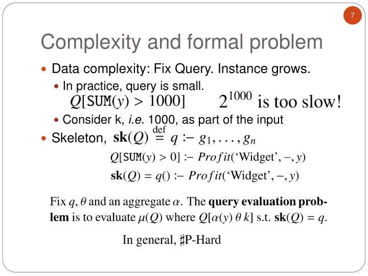 Data complexity: Fix Query. Instance grows.