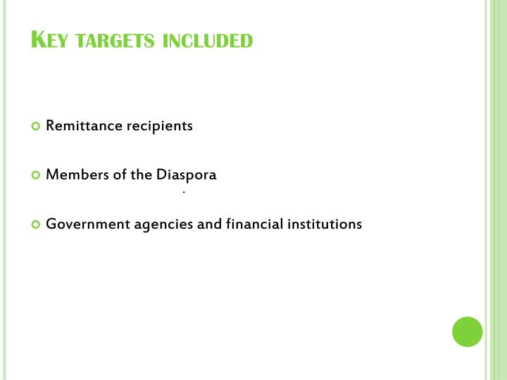 Key targets included