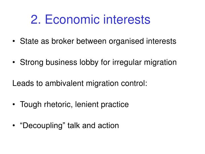 2. Economic interests