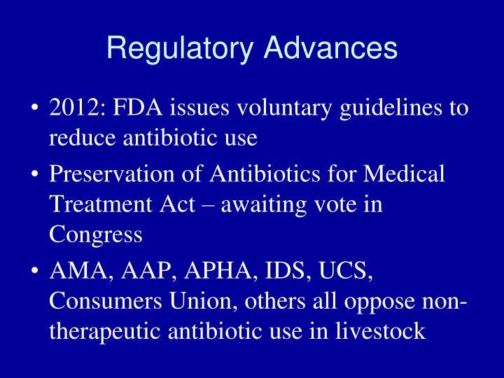 Regulatory Advances