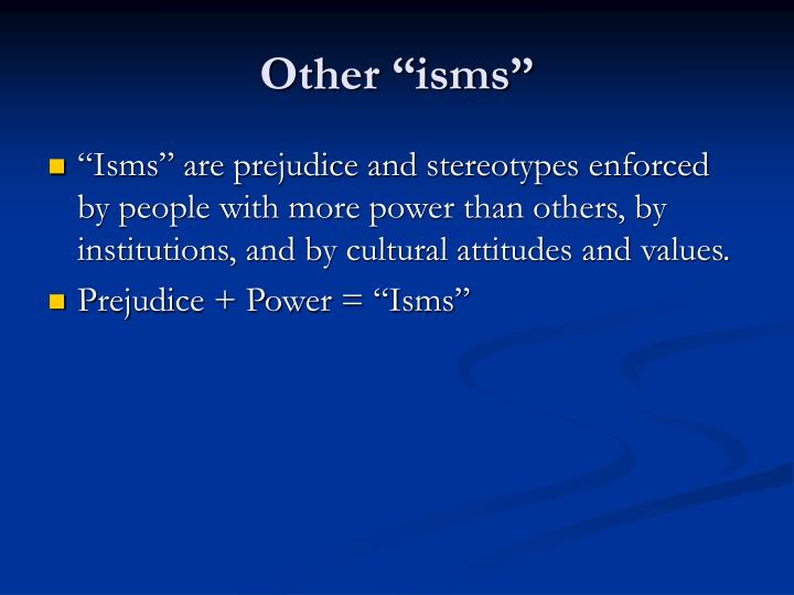 """Other """"isms"""""""