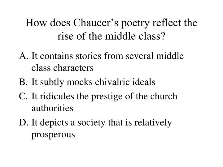How does Chaucer's poetry reflect the rise of the middle class?