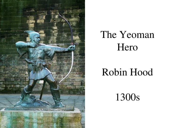 The Yeoman Hero