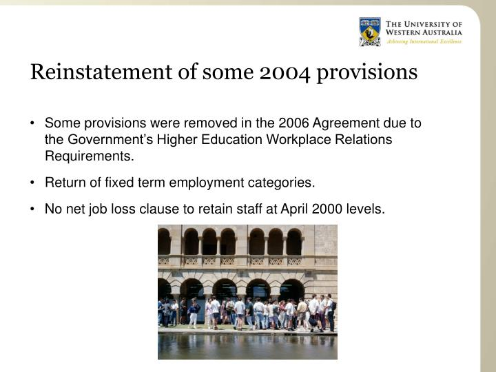 Reinstatement of some 2004 provisions