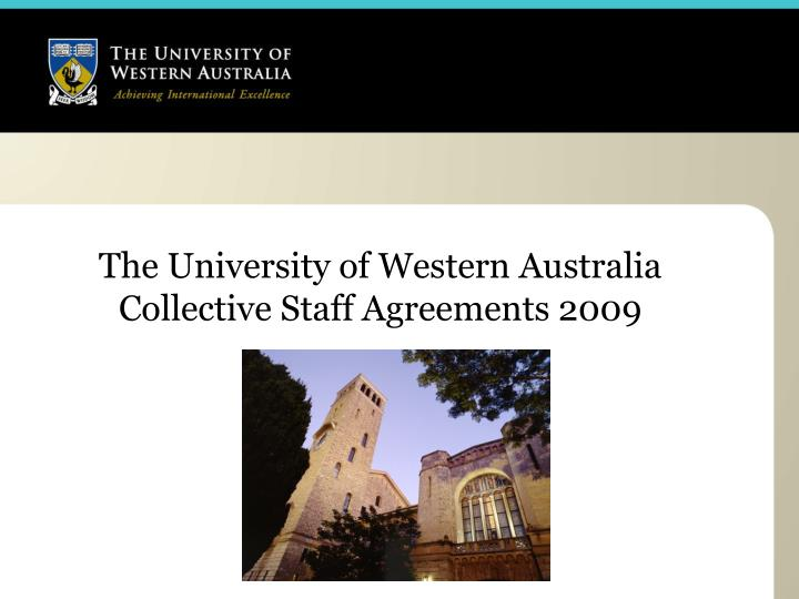The university of western australia collective staff agreements 2009