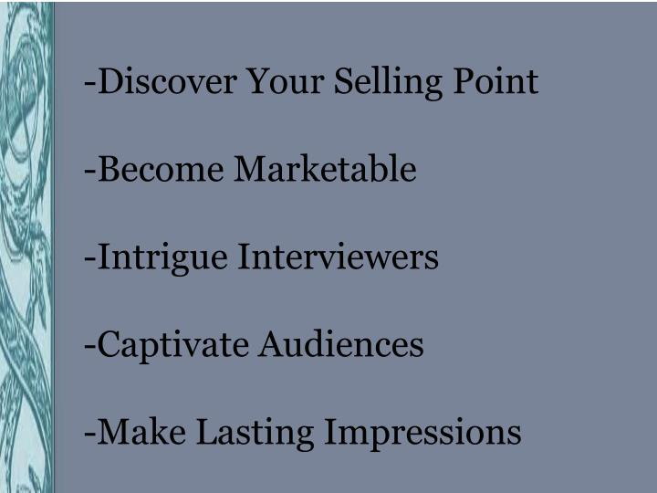 -Discover Your Selling Point