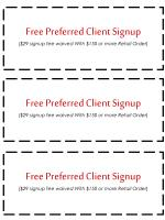 free preferred client signup 29 signup fee waived with 150 or more retail order