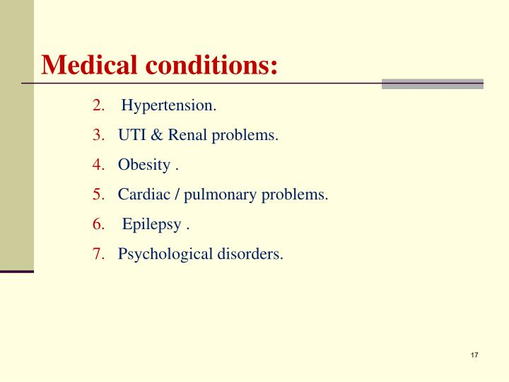 Medical conditions: