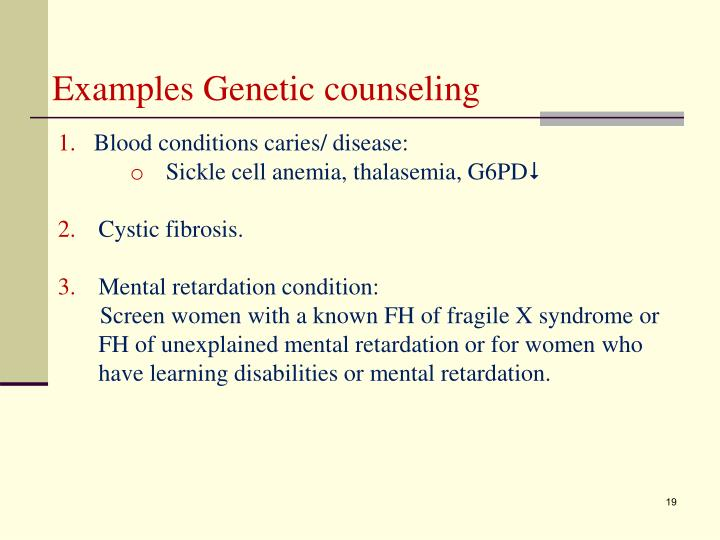 Examples Genetic counseling