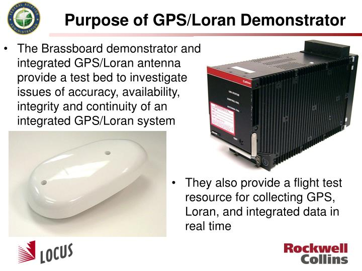 Purpose of GPS/Loran Demonstrator