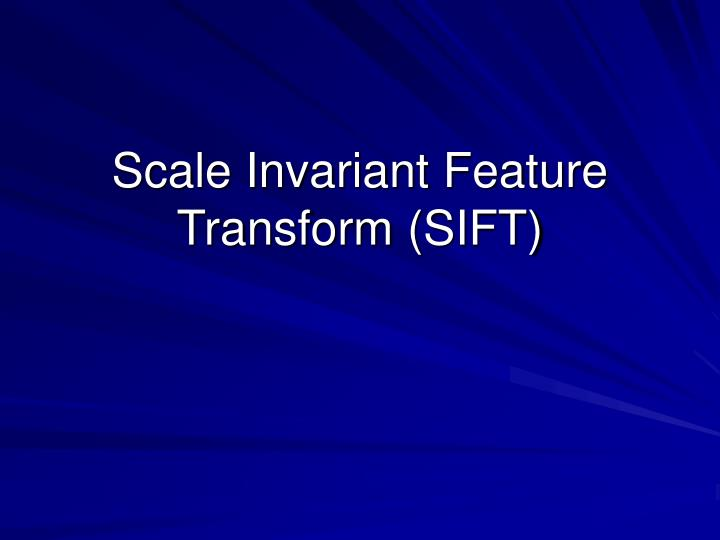 Scale invariant feature transform sift
