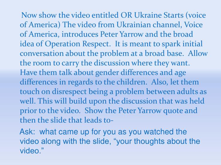 Now show the video entitled OR Ukraine Starts (voice of America) The video from Ukrainian channel, Voice of America, introduces Peter Yarrow