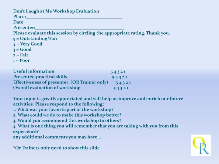 Don't Laugh at Me Workshop Evaluation