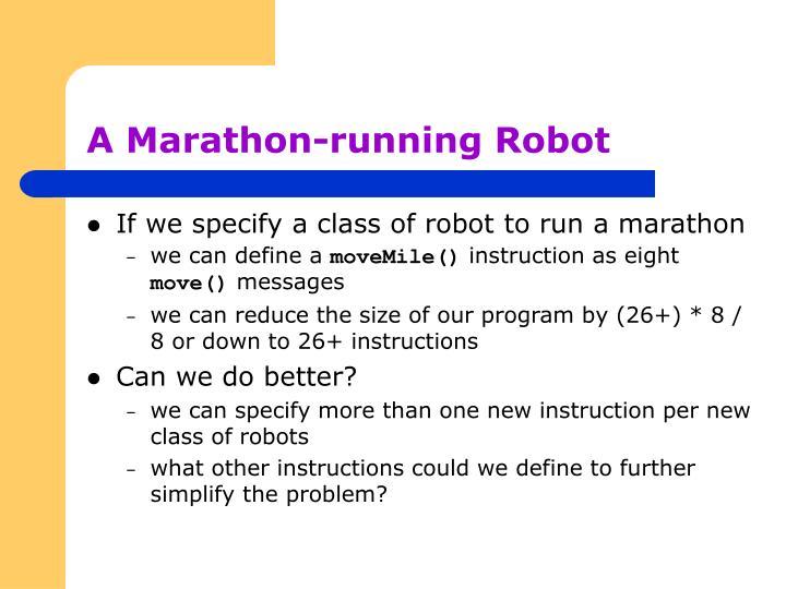 A Marathon-running Robot