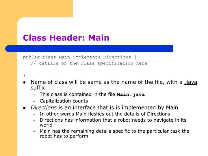 Class Header: Main